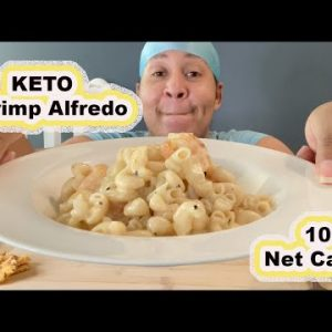 I'M HAVING SHRIMP ALFREDO ON KETO SO CAN YOU WITHOUT ALL THE BAD CARBS