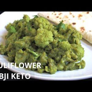 Best Keto Cauliflower Sabji Recipe | Indian Style Cauliflower Sabji Recipe | Low Carb | Keto Recipe