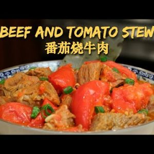 Beef Stew with Tomatoes, rich flavored with tomatoes and good for Keto diet too 番茄烧牛肉