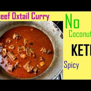 Easy Beef Oxtail Curry Recipe without Coconut | KETO | Sri Lankan Spicy Dish