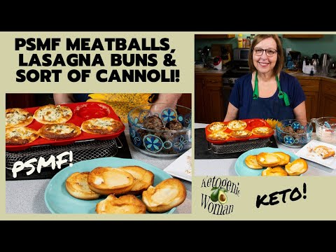 Keto Meal Prep | Lean Protein PSMF Meatballs (StayFitness), Lasagna Buns and Cannoli Buns