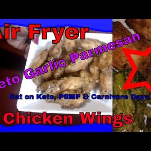 Air Fryer Keto Chicken Wings/ Eat on PSMF Days / How to Use Air Fryer / Easy Recipe 1-2-3