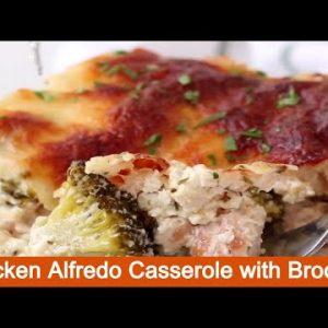 Chicken Alfredo Casserole with Broccoli Recipe 😋 – Low Carb Meals 👍 #ketodinners  #chickenrecipes