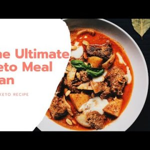 The Ultimate Keto Meal Plan (Best recipes for breakfast, lunch and dinner)