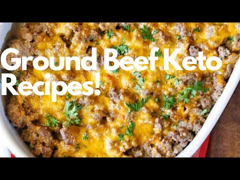 Ground Beef Keto Recipes!
